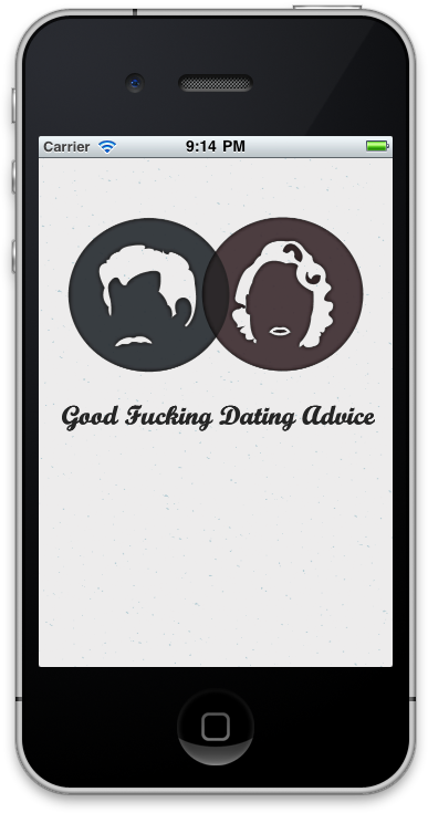 Good Fucking Dating Advice iPhone Application Splash Screen.